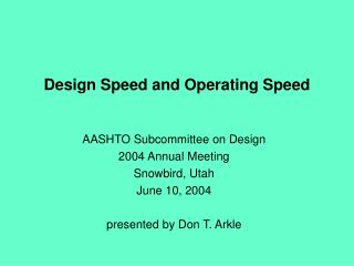 Design Speed and Operating Speed