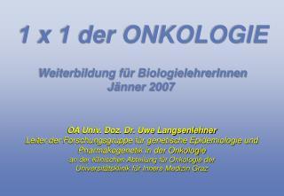 OA Univ. Doz. Dr. Uwe Langsenlehner Leiter der Forschungsgruppe f r genetische Epidemiologie und Pharmakogenetik in der