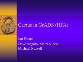 Cactus in GrADS (HFA)