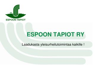 ESPOON TAPIOT RY