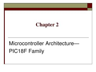 Microcontroller Architecture  PIC18F Family