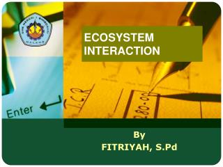 ECOSYSTEM INTERACTION