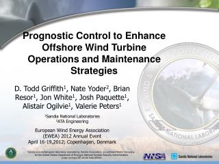 Prognostic Control to Enhance Offshore Wind Turbine Operations and Maintenance Strategies