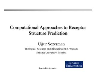 Computational Approaches to Receptor Structure Prediction