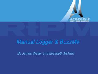 Manual Logger & BuzzMe
