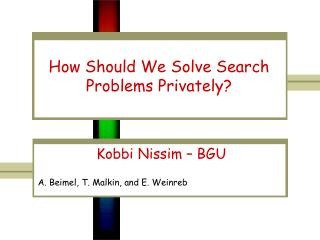 How Should We Solve Search Problems Privately?