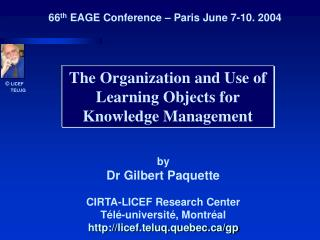 The Organization and Use of Learning Objects for Knowledge Management