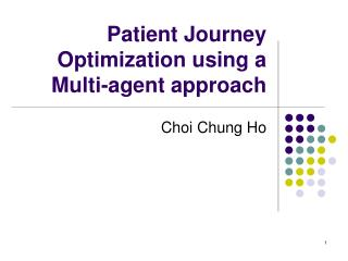 Patient Journey Optimization using a Multi-agent approach