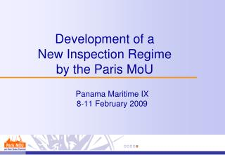 Development of a New Inspection Regime by the Paris MoU