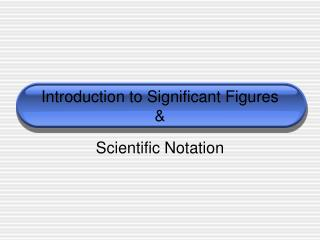 Introduction to Significant Figures
