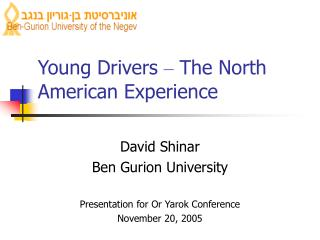 Young Drivers  �  The North American Experience
