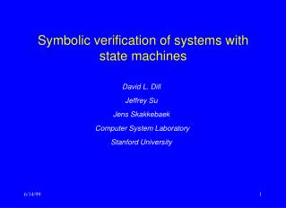 Symbolic verification of systems with state machines