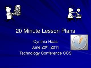 20 Minute Lesson Plans