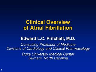 Clinical Overview  of Atrial Fibrillation