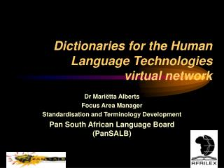 Dictionaries for the Human Language Technologies  virtual network
