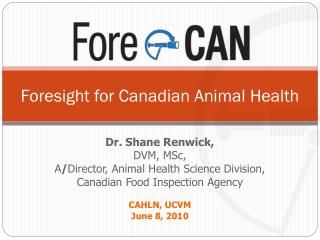 Foresight for Canadian Animal Health
