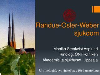 Randue-Osler-Weber  sjukdom
