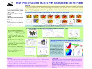High impact weather studies with advanced IR sounder data