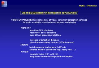 VISION ENHANCEMENT IN AUTOMOTIVE APPLICATIONS