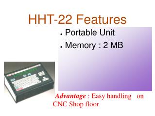 HHT-22 Features