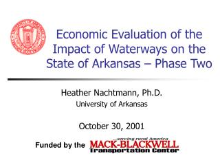Economic Evaluation of the Impact of Waterways on the State of Arkansas – Phase Two