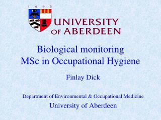 Biological monitoring MSc in Occupational Hygiene