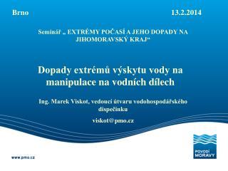 Brno                                                                           13.2.2014