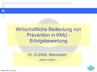 Wirtschaftliche Bedeutung von Pr�vention in KMU - Erfolgsbewertung