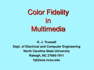 Color Fidelity in Multimedia