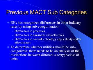 Previous MACT Sub Categories