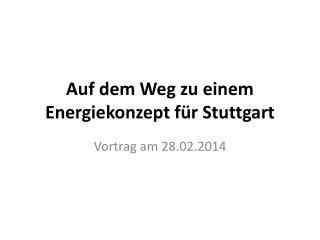 Auf dem Weg zu einem Energiekonzept für Stuttgart