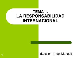 TEMA 1.  LA RESPONSABILIDAD INTERNACIONAL