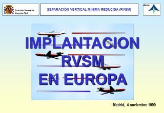 IMPLANTACION RVSM  EN EUROPA