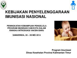 Program Imunisasi Di nas Kesehatan Provinsi Kalimantan Timur