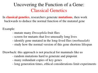 Uncovering the Function of a Gene: Classical Genetics