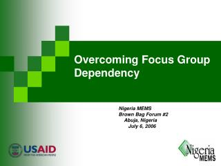 Overcoming Focus Group Dependency