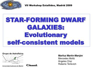 STAR-FORMING DWARF GALAXIES: Evolutionary  self-consistent models