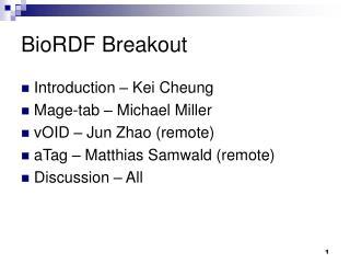 BioRDF Breakout