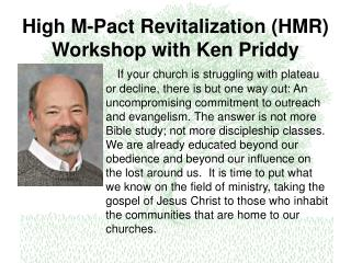 High M-Pact Revitalization (HMR) Workshop with Ken Priddy