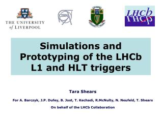 Simulations and Prototyping of the LHCb L1 and HLT triggers