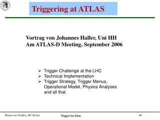 Triggering at ATLAS