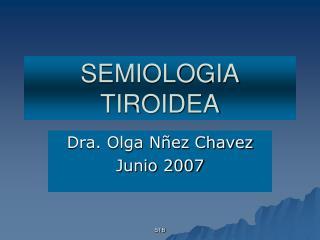 SEMIOLOGIA TIROIDEA