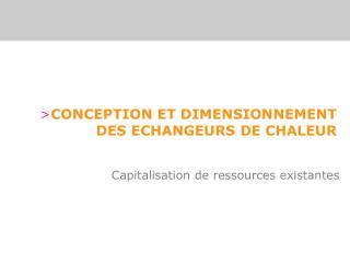 CONCEPTION ET DIMENSIONNEMENT DES ECHANGEURS DE CHALEUR