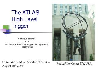 The ATLAS High Level Trigger