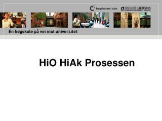 HiO HiAk Prosessen