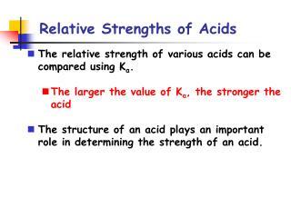 Relative Strengths of Acids