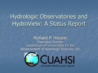 Hydrologic Observatories and HydroView: A Status Report