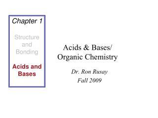 Acids & Bases/ Organic Chemistry