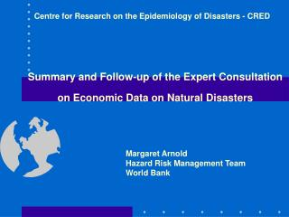Summary and Follow-up of the Expert Consultation  on Economic Data on Natural Disasters