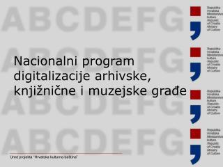 Nacionalni program digitalizacije arhivske, knjižnične i muzejske građe